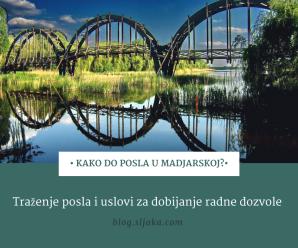 Posao u Madjarskoj – kako aplicirati za posao i pribaviti radnu dozvolu